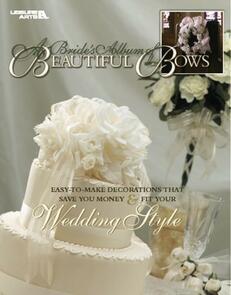 Leisure Arts  A Brides Album Of Beaufitul Bows