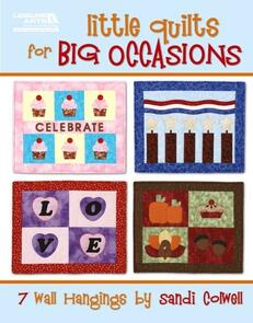 Leisure Arts  Little Quilts For Big Occasions
