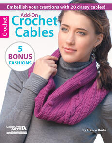 Leisure Arts  Add-On Crochet Cables