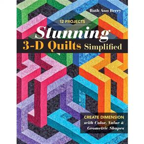 C&T Publishing  Stunning 3D Quilts Simplified