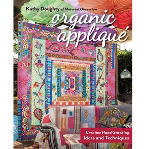 C&T Publishing Organic Applique - Kathy Doughty