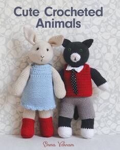 Guild of Master Craftsman Publications Ltd Cute Crocheted Animals - Emma Varnam