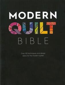 DAVID & CHARLES Modern Quilt Bible