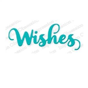 Impression Obsession  Dies  - Wishes