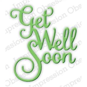 Impression Obsession  Dies - Get Well Soon
