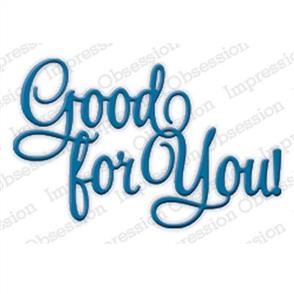 Impression Obsession  Dies - Good for You