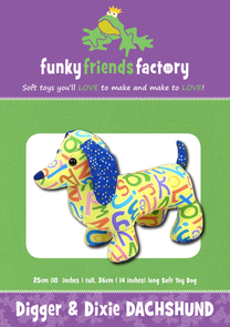 Funky Friends Factory Digger & Dixie Dachhund Toy Sewing Pattern