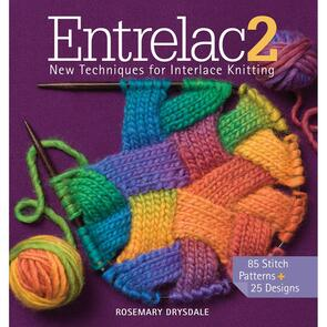Sixth & Springs Entrelac2 - New Techniques for Interlace Knitting