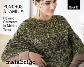 Malabrigo  Book 17 - Ponchoes & Familia