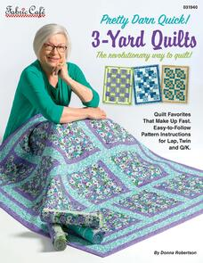 Fabric Cafe Pretty Darn Quick 3-Yard Quilts