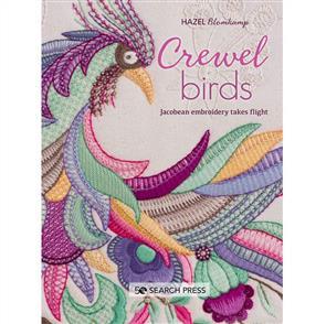 Hazel Blomkamp Crewel Birds : Jacobean Embroidery Takes Flight