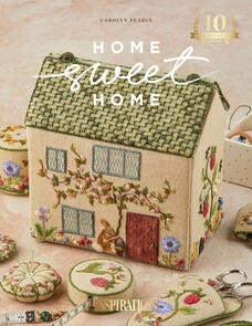 Inspirations Home Sweet Home by Carolyn Pearce 10th Anniversary Edition