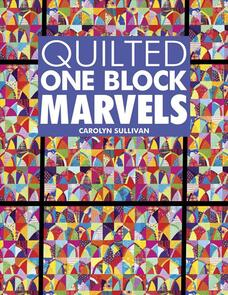 Quilt Works  Quilted One Block Marvels