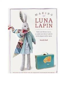 DAVID & CHARLES  Sew and So : Making Luna Lapin