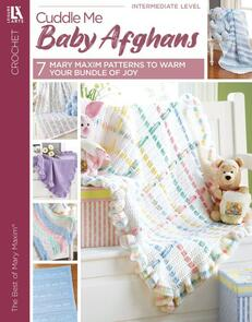 Leisure Arts  Cuddle Me Baby Afghans: Best Of Mary Maxim