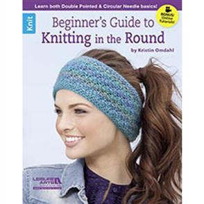 Leisure Arts Beginner's Guide To Knitting The Round