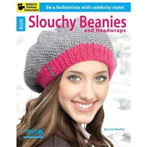Leisure Arts  Knit Slouchy Beanies & Headwraps