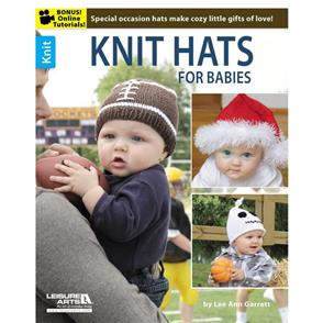 Leisure Arts  Knit Hats For Babies