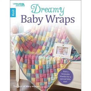 Leisure Arts  Dreamy Baby Wraps