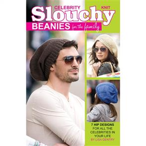 Leisure Arts  Knit Celebrity Slouchy Beanies
