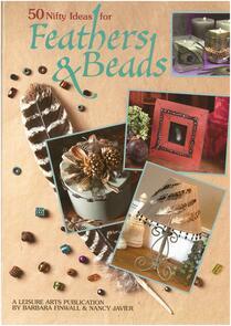 Leisure Arts  50 Nifty Ideas/Feathers & Bead