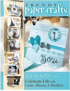 Leisure Arts  Trendy Paper Crafts