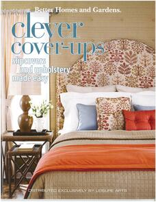 Leisure Arts  Better Homes and Gardens - Clever Cover Ups