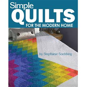 Landauer Simple Quilts For the Modern Home - Stephanie Soebbing