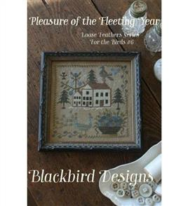 Blackbird Designs  Pleasure of the Fleeting Year