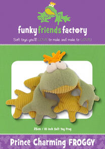 Funky Friends Factory Prince Charming Froggy Toy Sewing Pattern