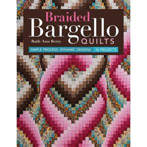Martingale Braided Bargello Quilts : Simple Process, Dynamic Designs - 16 Projects