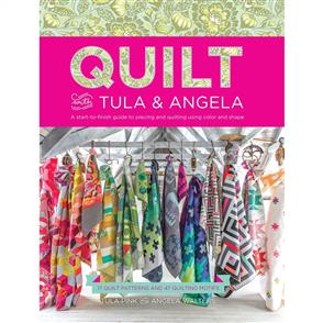 F&W Publication  Quilt with Tula & Angela - Tula Pink and Angela Walters