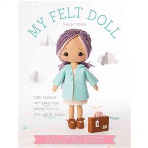 DAVID & CHARLES  My Felt Doll Book - Shelly Down