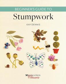 Search Press Beginner's Guide to Stumpwork