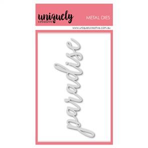 Uniquely Creative  - Paradise Script Die