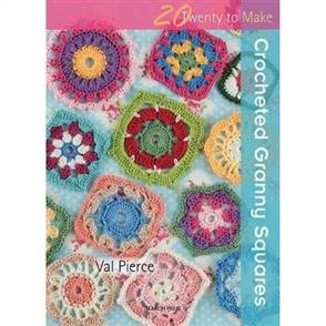 Search Press  20 to Crochet: Crocheted Granny Squares