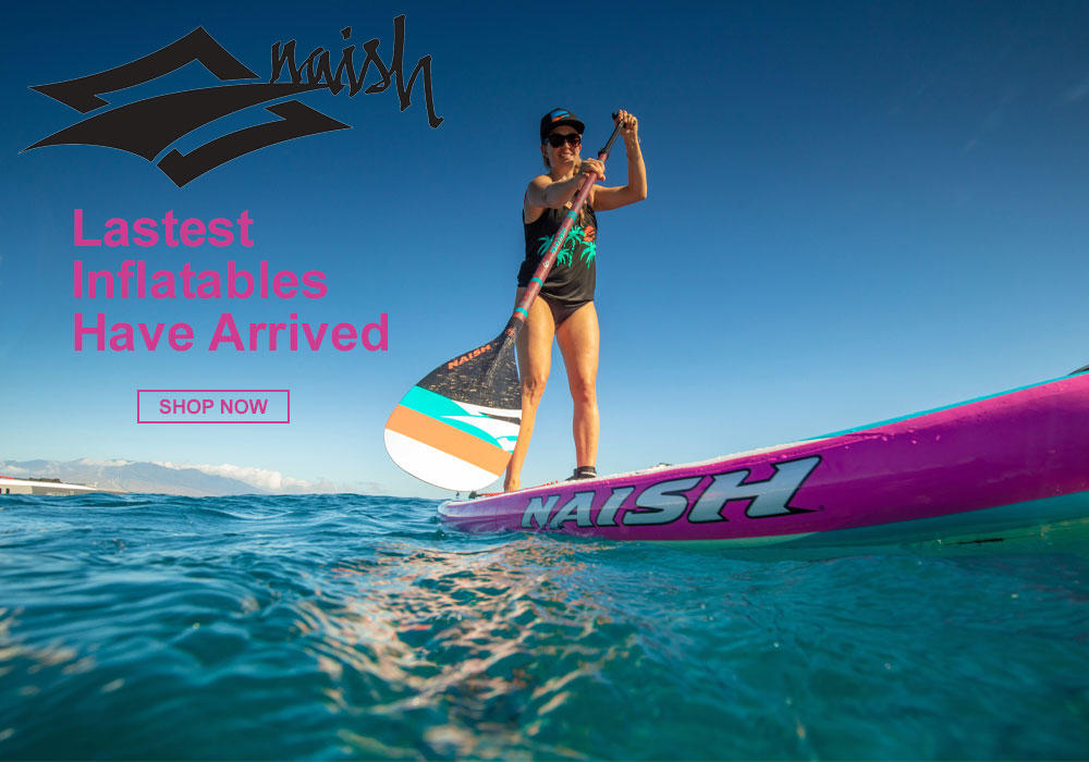 Latest Naish Inflatable Boards Have Arrived