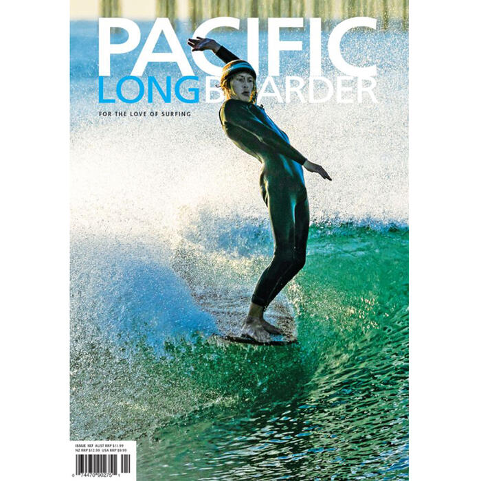 Pacific Longboarder ISSUE 107