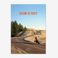 PATAGONIA Slow Is Fast Second Edition